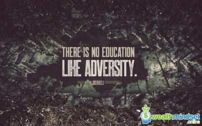 There is No Education Like Adversity – Disraeli