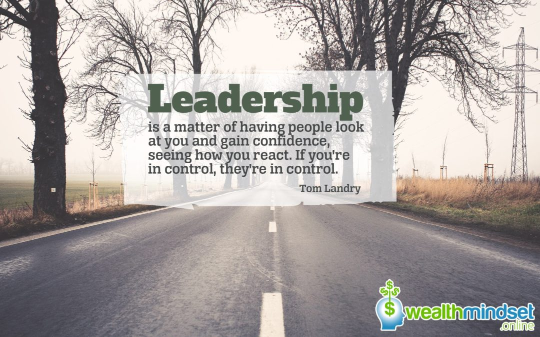 Leadership is a matter of having people look at you and gain confidence – Tom Landry